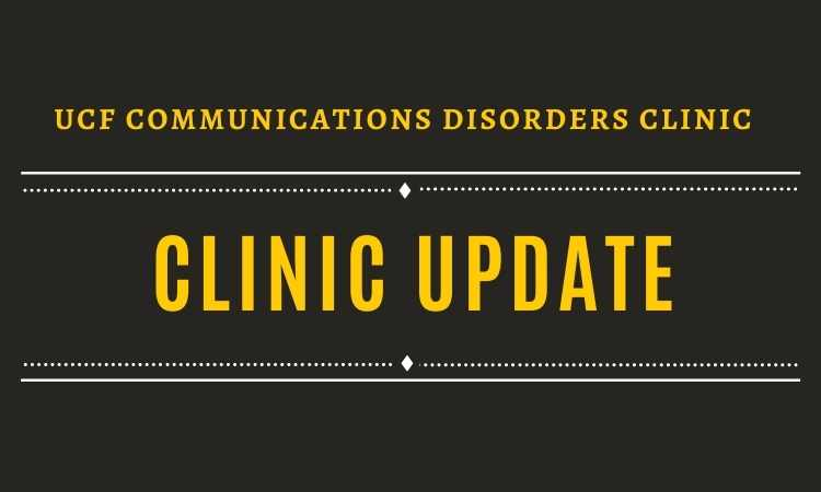 UPDATE: Communication Disorders Clinic